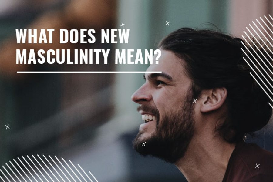 new masculinity